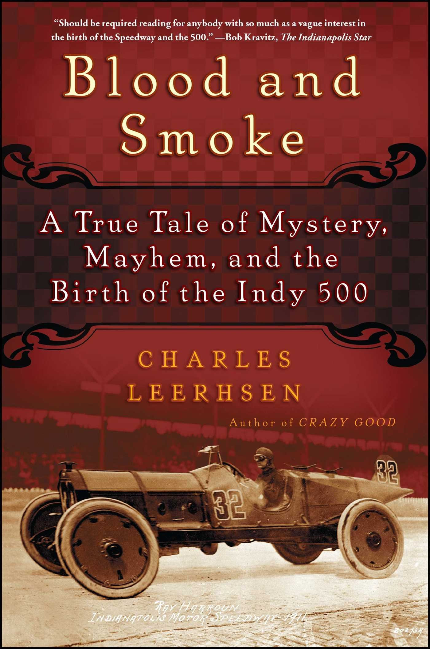 Image OfBlood And Smoke: A True Tale Of Mystery, Mayhem And The Birth Of The Indy 500