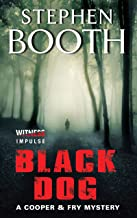 Black Dog: A Cooper & Fry Mystery (Cooper & Fry Mysteries Book 1)