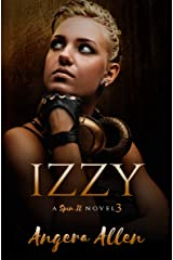 IZZY (Spin It Series Book 3) Kindle Edition