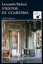 Vientos de cuaresma (Serie Mario Conde nº 1) (Spanish Edition)