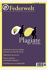Federwelt 127, 06-2017: Zeitschrift für Autorinnen und Autoren Kindle Ausgabe