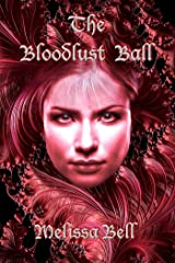 The Bloodlust Ball Kindle Edition