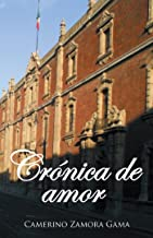 Crónica De Amor (Spanish Edition)