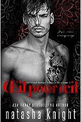 Œil pour œil : Mafia, romance et mariage arrangé (Collateral Damage Romantic Duet t. 1) Format Kindle