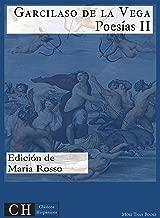 PoesГas, II (ClГЎsicos HispГЎnicos nВє 78) (Spanish Edition)