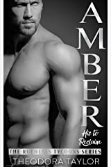 AMBER - His to Reclaim (Ruthlessly Obsessed Duet, Book 2): 50 Loving States, New York Pt. 2 (Ruthless Tycoons 5) Kindle Edition