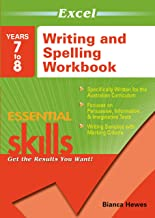 Excel Essential Skills: Writing and Spelling Workbook Years 7-8