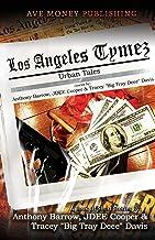 Los Angeles Tymez: Urban Tales