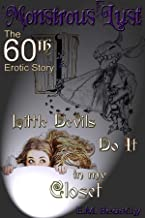 Monstrous Lust: Little Devils Do It In My Closet: The 60th Erotic Story