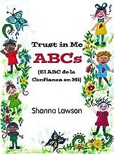 Trust in Me ABCs: (El ABC de la Confianza en Mi) (English Edition)