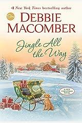 Jingle All the Way: A Novel Kindle Edition