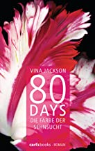 80 Days - Die Farbe der Sehnsucht: Band 5 Roman (German Edition)