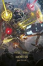 Mortis (The Horus Heresy: Siege of Terra t. 5)