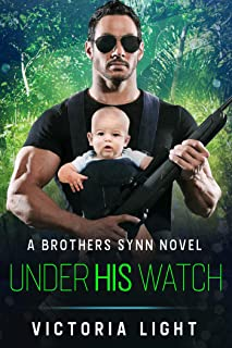 Under His Watch: A Brothers Synn Novel