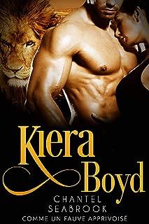 Kiera Boyd : comme un fauve apprivoisé (French Edition)