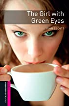 The Girl with Green Eyes Starter Level Oxford Bookworms Library (English Edition)