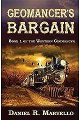 Geomancer's Bargain (The Western Geomancer Book 1) Kindle Edition