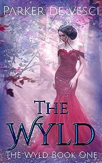 The Wyld: A Fantasy Romance