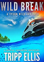 Wild Break: A Coastal Caribbean Adventure (Tyson Wild Thriller Book 12)