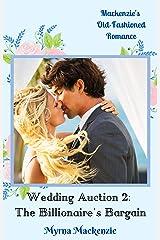 Wedding Auction 2: The Billionaire's Bargain Kindle Edition