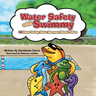 Water Safety with Swimmy: 10 Water Safety Rules Everyone Should Follow