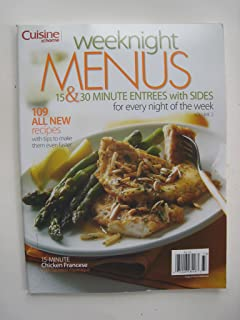Cuisine at Home - Weeknight Menus (15 & 30 minute entrees with sides for every night of the week) Vol 2