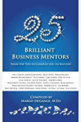 25 Brilliant Business Mentors: Their Top Tips to Catapult You to Success (English Edition) Formato Kindle