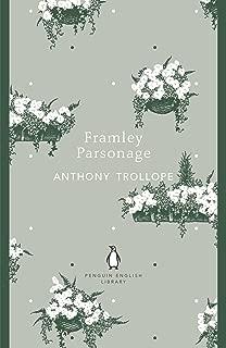 Framley Parsonage (Chronicles of Barsetshire Book 4)