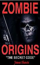 Zombie Origins: (