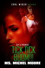Tick, Tick, Boom!: Say U Promise 4