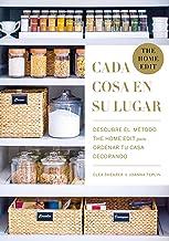 Cada cosa en su lugar: Descubre el método THE HOME EDIT para ordenar tu casa decorando (Entorno y bienestar) (Spanish Edit...