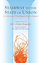 Stairway to the State of Union: A Collection of Teachings on Secret Mantra