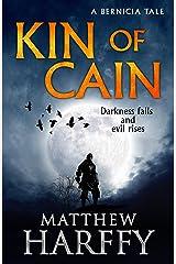 Kin of Cain: A Short Bernicia Tale Kindle Edition