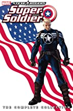 Steve Rogers: Super-Soldier - The Complete Collection (Steve Rogers: Super-Soldier (2010))