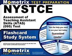 NYSTCE Assessment of Teaching Assistant Skills (ATAS) (095) Test Flashcard Study System: NYSTCE Exam Practice Questions & Review for the New York State Teacher Certification Examinations (Cards)