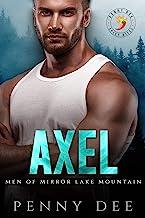 Axel (Men of Mirror Lake Mountain, book 1)