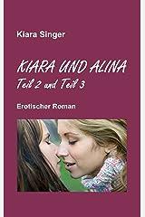 Kiara und Alina: Teil 2 und Teil 3 Kindle Ausgabe
