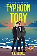 Typhoon Toby : Forces of Nature Book Two Kindle Edition