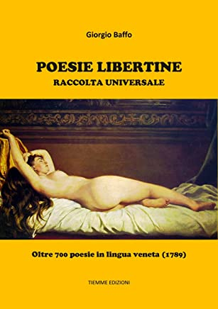 Poesie Libertine: Raccolta universale