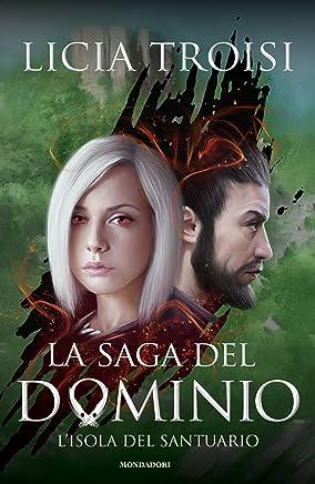 La saga del Dominio - 3. Lisola del santuario