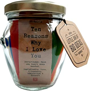 Little Jar of Big Ideas® - Ten Reasons Why I Love You - To The Person I Love - Unique Present - Artisan Handcrafted Gift (...