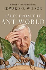 Tales from the Ant World Kindle Edition