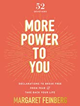 Download More Power to You: Declarations to Break Free from Fear and Take Back Your Life PDF