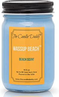 Wassup Beach- Fun and Funny Candle - Beach Ocean Air Scented Candle- Mason Jar- 10 Ounce - 80 Hour Burn Time- Poured in Small Batches in USA