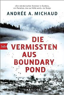 Die Vermissten aus Boundary Pond: Thriller