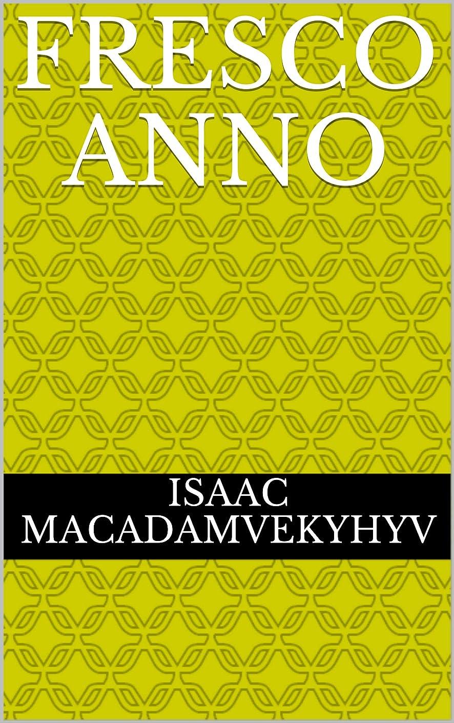 ジャニス枯渇グリーンランドfresco anno (Italian Edition)