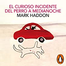 El curioso incidente del perro a medianoche [The Curious Incident of the Dog in the Night-Time]