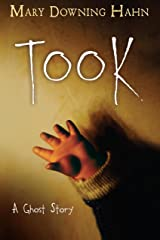 Took: A Ghost Story Kindle Edition