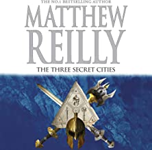 The Three Secret Cities: Jack West Junior, Book 5