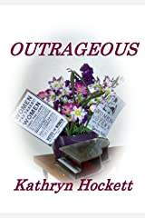 OUTRAGEOUS (Women - Heart and Soul of the West Book 2) Kindle Edition